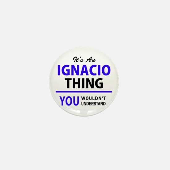 IGNACIO thing, you wouldn't understand Mini Button