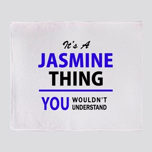 JASMINE thing, you wouldn't understa Throw Blanket