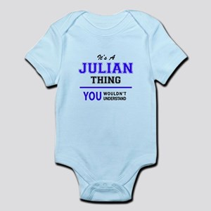 JULIAN thing, you wouldn't understand! Body Suit
