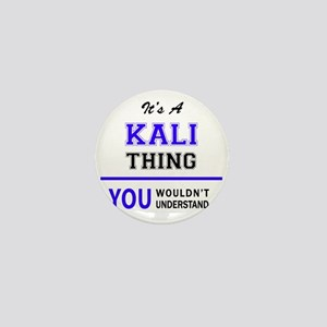 KALI thing, you wouldn't understand! Mini Button