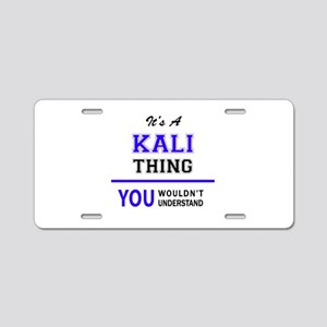 KALI thing, you wouldn't un Aluminum License Plate