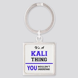 KALI thing, you wouldn't understand! Keychains