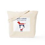 Vote LOVE - Dog Tote Bag