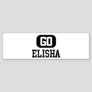 Go ELISHA Bumper Sticker