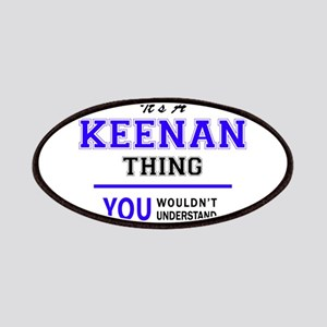 KEENAN thing, you wouldn't understand! Patch