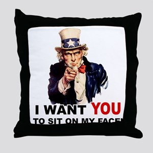 Want You to Sit On My Face Throw Pillow