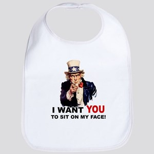 Want You to Sit On My Face Bib