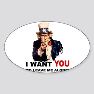 Want You To Leave Me Alone Oval Sticker