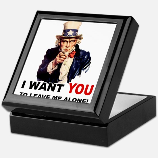 Want You To Leave Me Alone Keepsake Box