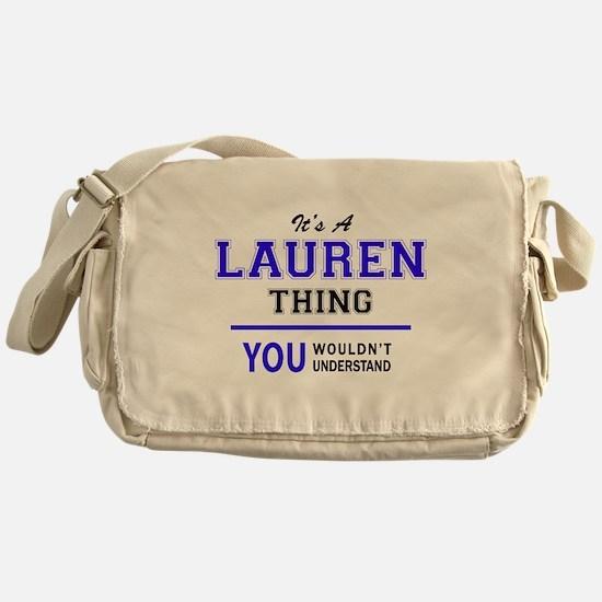 LAUREN thing, you wouldn't understan Messenger Bag