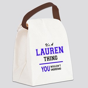 LAUREN thing, you wouldn't unders Canvas Lunch Bag
