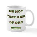 That Kind Of Orc Mug Mugs