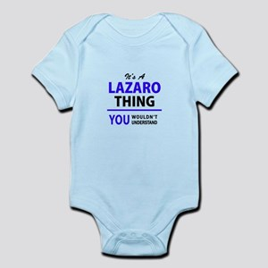 LAZARO thing, you wouldn't understand! Body Suit