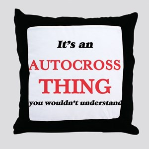It's an Autocross thing, you woul Throw Pillow