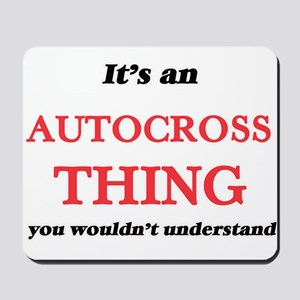 It's an Autocross thing, you wouldn& Mousepad