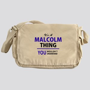 MALCOLM thing, you wouldn't understa Messenger Bag
