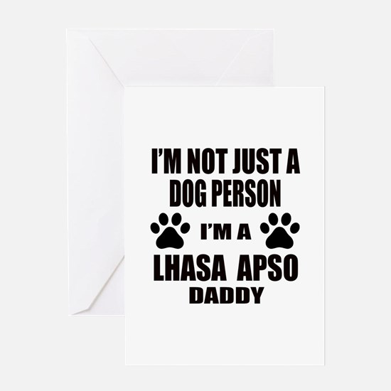 I'm a Lhasa Apso Daddy Greeting Card