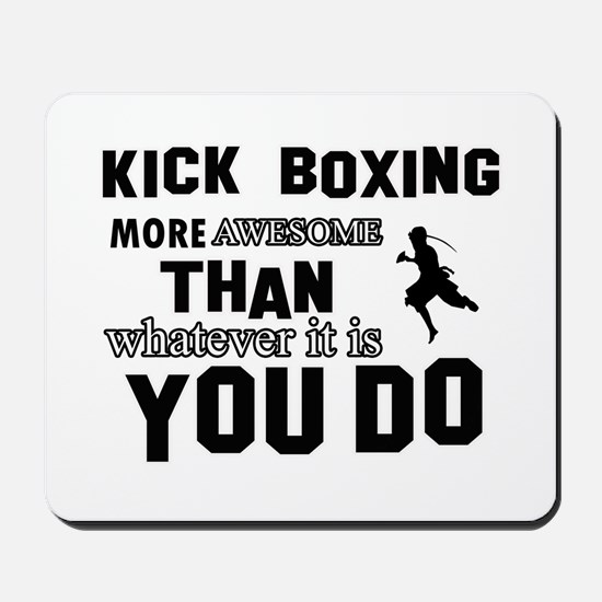 Kickboxing More Awesome Designs Mousepad