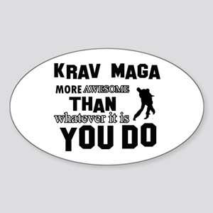 Krav Maga More Awesome Designs Sticker (Oval)