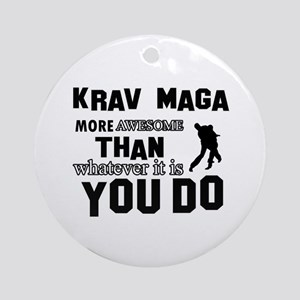 Krav Maga More Awesome Designs Round Ornament