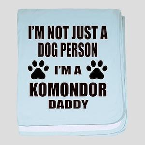 I'm a Komondor Daddy baby blanket