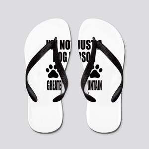 I'm a Greater Swiss Mountain Dog Daddy Flip Flops