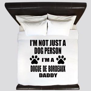 I'm a Dogue de Bordeaux Daddy King Duvet