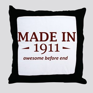 Made in 1911 Throw Pillow