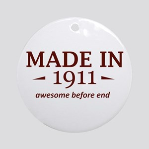 Made in 1911 Round Ornament