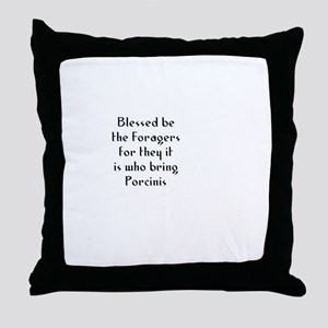 Blessed be the Foragers for t Throw Pillow