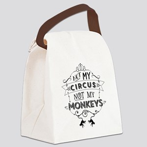 Not My Circus, Not My Monkeys Canvas Lunch Bag