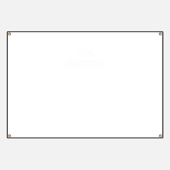 100% DENTON Banner