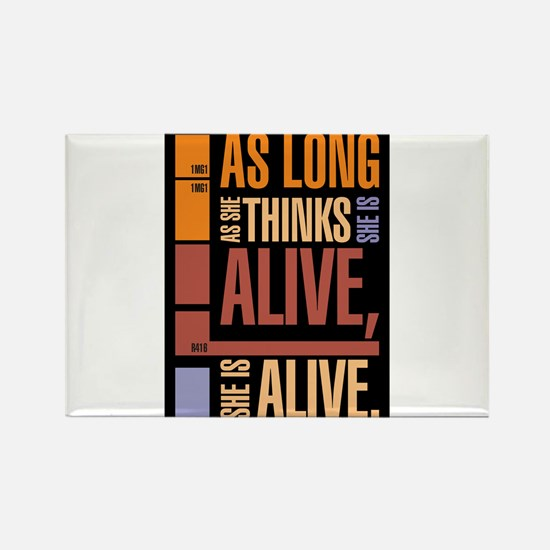 She is alive Magnets
