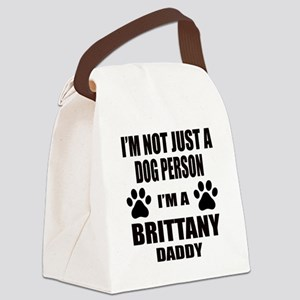I'm a Brittany Daddy Canvas Lunch Bag