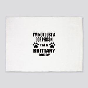 I'm a Brittany Daddy 5'x7'Area Rug