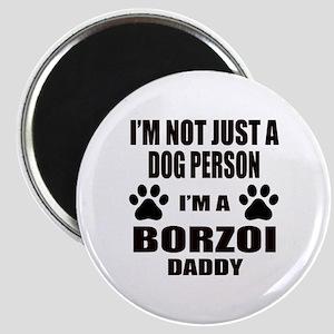 I'm a Borzoi Daddy Magnet