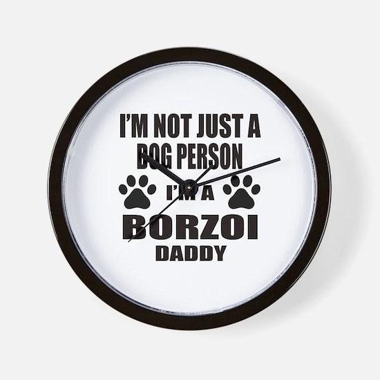 I'm a Borzoi Daddy Wall Clock