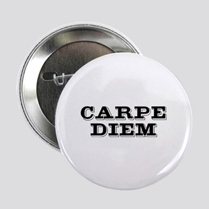 """Carpe Diem"" 2.25"" Button (10 pack)"