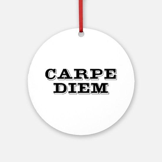 """Carpe Diem"" Ornament (Round)"