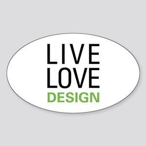 Live Love Design Sticker (Oval)