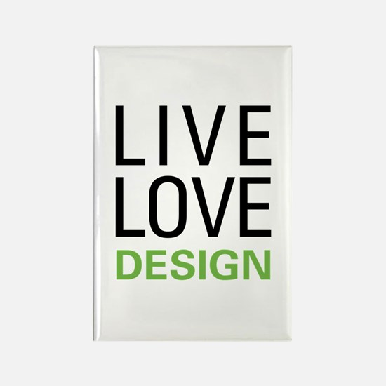 Live Love Design Rectangle Magnet