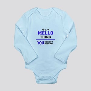 MELLO thing, you wouldn't understand! Body Suit