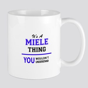 MIELE thing, you wouldn't understand! Mugs