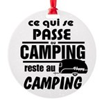 Camping Fr Round Ornament