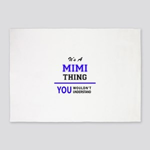 MIMI thing, you wouldn't understand 5'x7'Area Rug