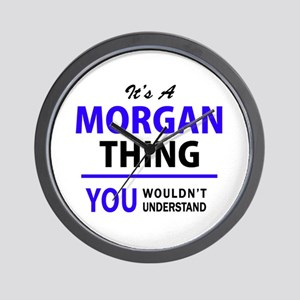 MORGAN thing, you wouldn't understand! Wall Clock