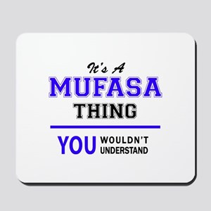 MUFASA thing, you wouldn't understand! Mousepad
