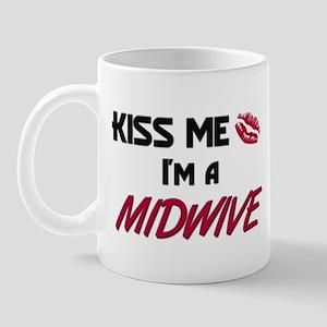 Kiss Me I'm a MIDWIVE Mug