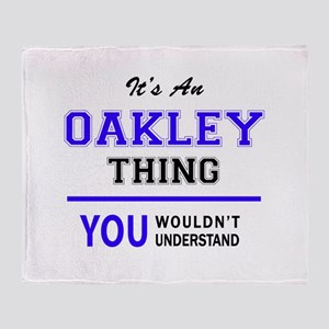 OAKLEY thing, you wouldn't understan Throw Blanket