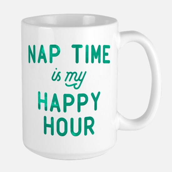 Nap Time Is My Happy Hour Green Large Mug